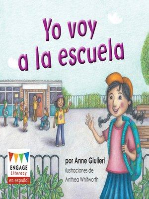 cover image of Yo voy a la escuela