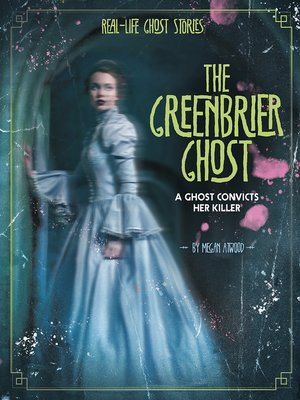 cover image of The Greenbrier Ghost