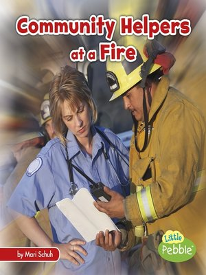 cover image of Community Helpers at a Fire