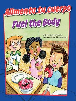 cover image of Alimenta tu cuerpo/Fuel the Body