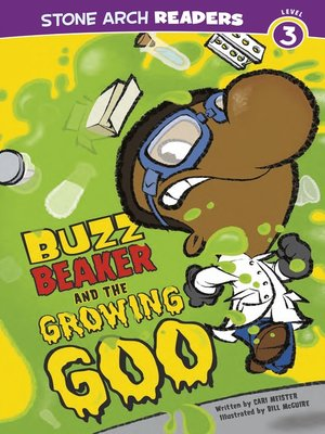 cover image of Buzz Beaker and the Growing Goo