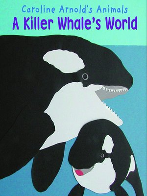 cover image of A Killer Whale's World