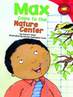 cover image of Max Goes to the Nature Center