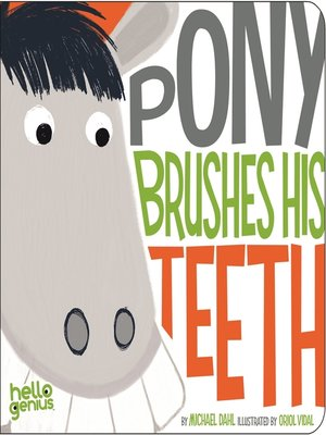 cover image of Pony Brushes His Teeth