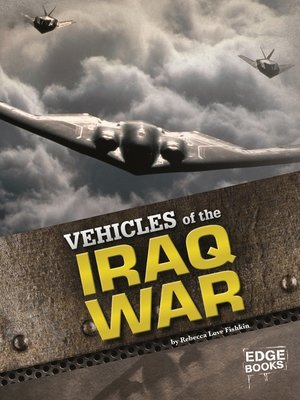 cover image of Vehicles of the Iraq War