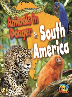 cover image of Animals in Danger in South America