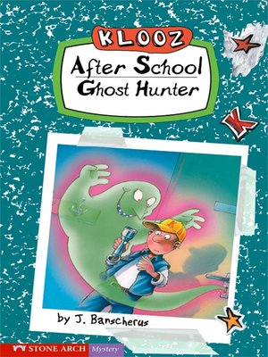 cover image of After School Ghost Hunter