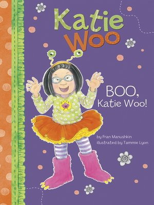 cover image of Boo, Katie Woo!