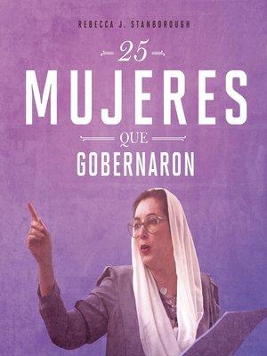 cover image of 25 mujeres que gobernaron