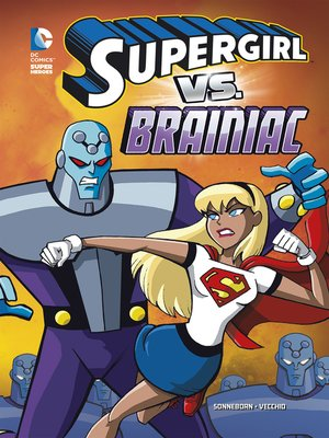 cover image of Supergirl vs. Brainiac