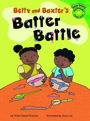 cover image of Betty and Baxter's Batter Battle