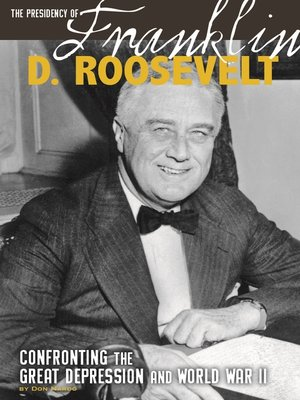 cover image of The Presidency of Franklin D. Roosevelt