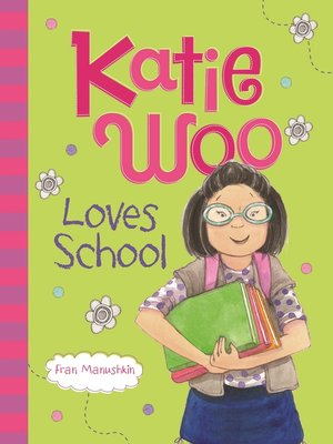 cover image of Katie Woo Loves School