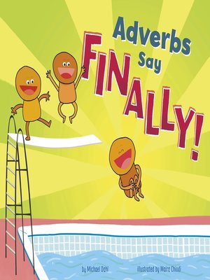 "cover image of Adverbs Say ""Finally!"""