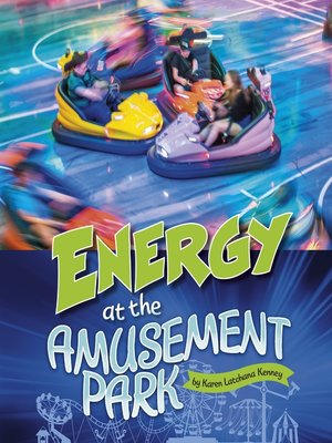 cover image of Energy at the Amusement Park