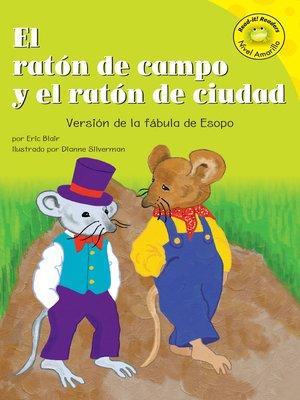 cover image of El raton de campo y el raton de ciudad