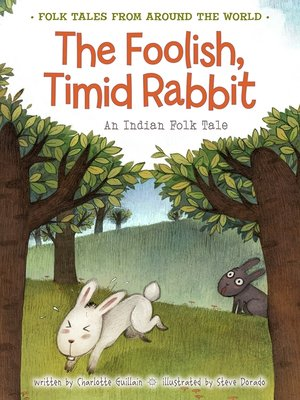 cover image of The Foolish, Timid Rabbit