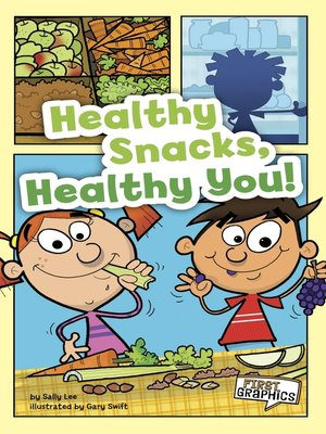 cover image of Healthy Snacks, Healthy You!
