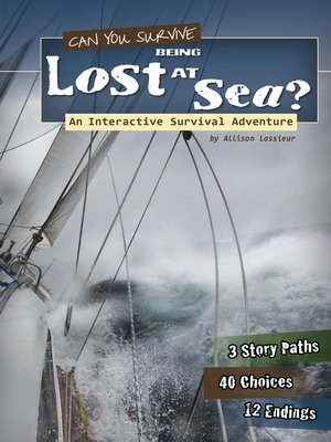 cover image of Can You Survive Being Lost at Sea?