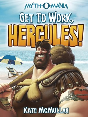 cover image of Get to Work, Hercules!