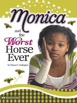cover image of Monica and the Worst Horse Ever