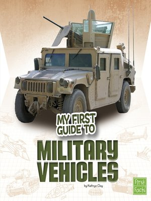 cover image of My First Guide to Military Vehicles
