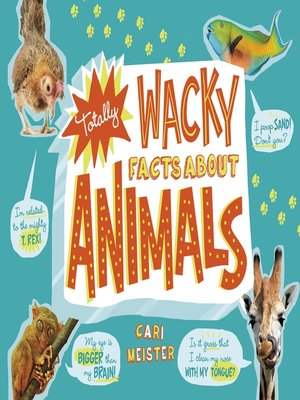 cover image of Totally Wacky Facts About Animals
