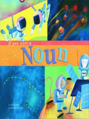 cover image of If You Were a Noun