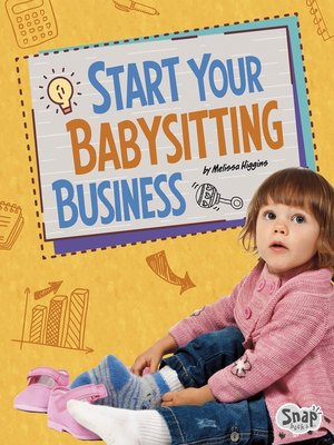 cover image of Start Your Babysitting Business
