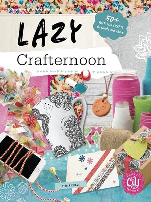 cover image of Lazy Crafternoon