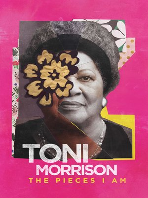 cover image of Toni Morrison: The Pieces I Am