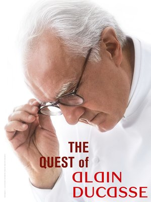 cover image of The Quest of Alain Ducasse