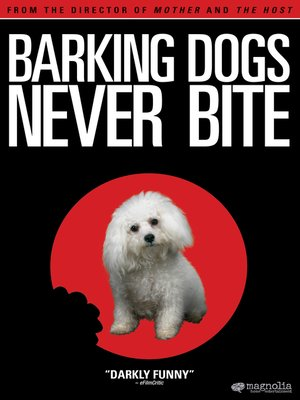 cover image of Barking Dogs Never Bite