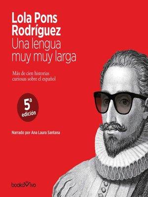 cover image of Una lengua muy muy larga (A Very Long Tongue)
