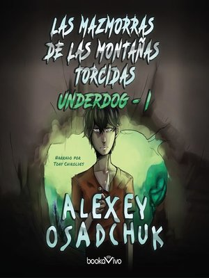 cover image of Las Mazmorras de las Montanas Torcidas (Dungeons of the Crooked Mountains)