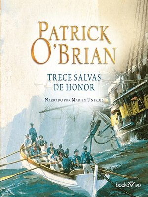 cover image of Trece Salvas de Honor (The Thirteen Gun Salute)
