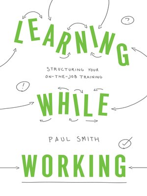 cover image of Learning While Working