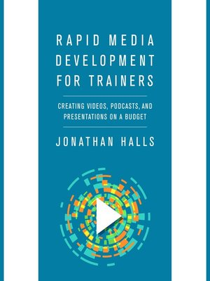 cover image of Rapid Media Development for Trainers