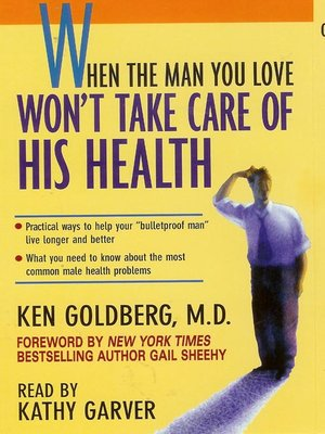 cover image of When the Man You Love Won't Take Care of His Health