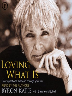 cover image of Loving What Is