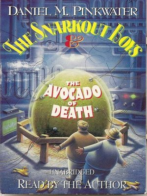 cover image of The Snarkout Boys & the Avocado of Death