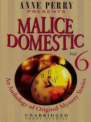 cover image of Malice Domestic, Volume 6