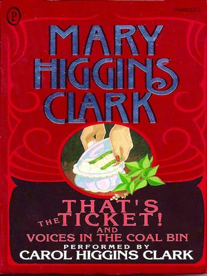 cover image of That's the Ticket! / Voices in the Coal Bin