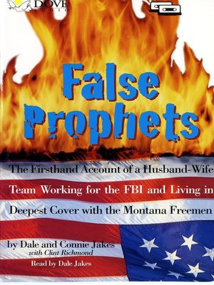 False Prophets by Dale Jakes · OverDrive: eBooks, audiobooks and ...