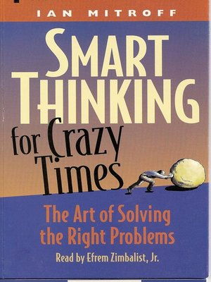 cover image of Smart Thinking for Crazy Times