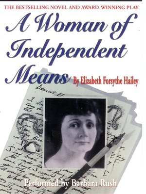 Ebook A Woman Of Independent Means By Elizabeth Forsythe Hailey
