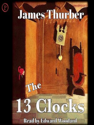 cover image of The 13 Clocks