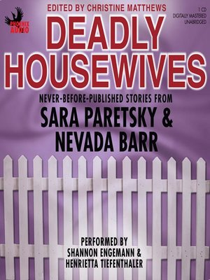 Deadly Housewives By Sara Paretsky Overdrive Rakuten Overdrive
