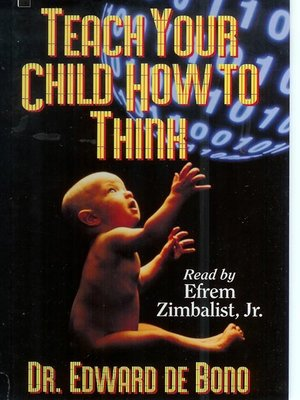 cover image of Teach Your Child How to Think