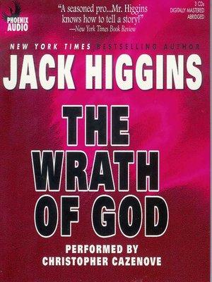 The Wrath Of God By Jack Higgins Overdrive Rakuten Overdrive